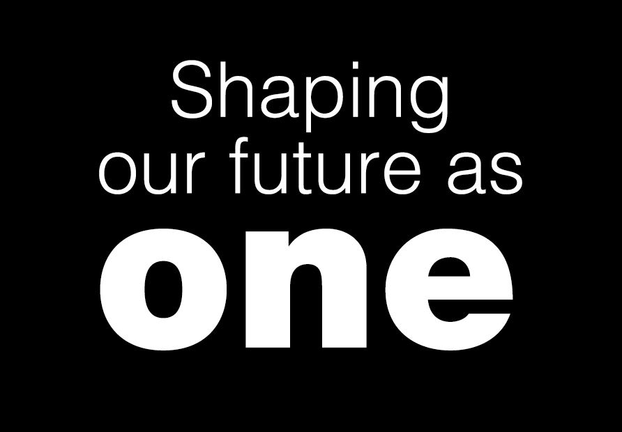 Shaping our future as one